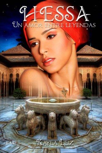 9781535247498: Hessa: Un amor entre leyendas (Spanish Edition)