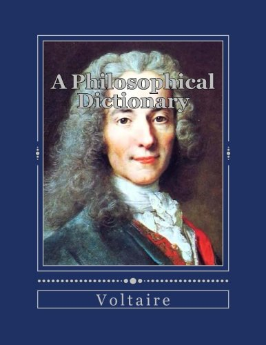 9781535252355: A Philosophical Dictionary