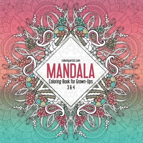 9781535252461: Mandala Coloring Book for Grown-Ups 3 & 4
