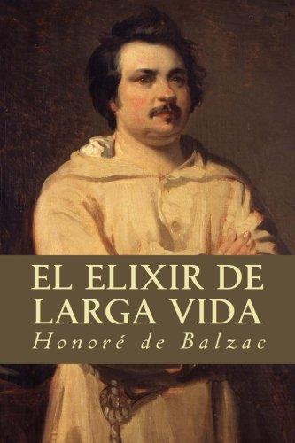 El Elixir de Larga Vida: Balzac, Honore De