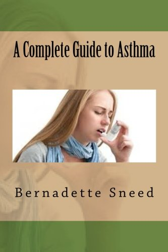 9781535253468: A Complete Guide to Asthma