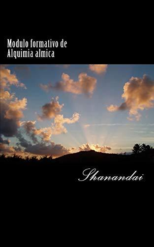 9781535254229: Modulo formativo de Alquimia almica