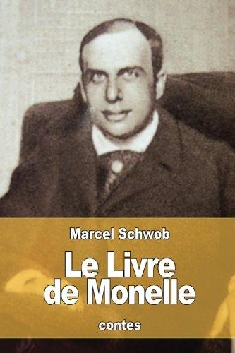 9781535254281: Le Livre de Monelle (French Edition)