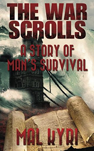 9781535254403: The War Scrolls: A Story of Man's Survival