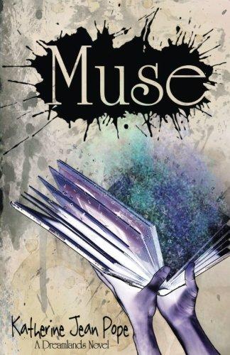 9781535255783: Muse: A Dreamlands Novel