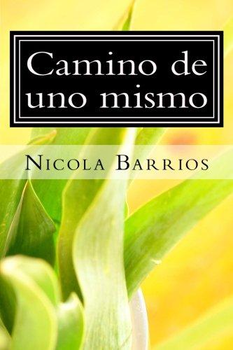 9781535256520: Camino de uno mismo (Spanish Edition)