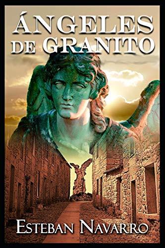 9781535258685: Ángeles de granito (Spanish Edition)
