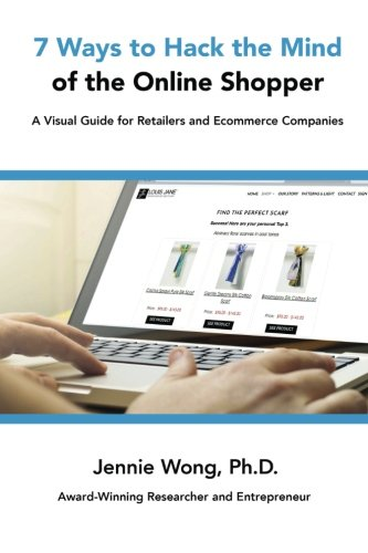 9781535259095: 7 Ways to Hack the Mind of the Online Shopper: A Visual Guide for Retailers and Ecommerce Companies