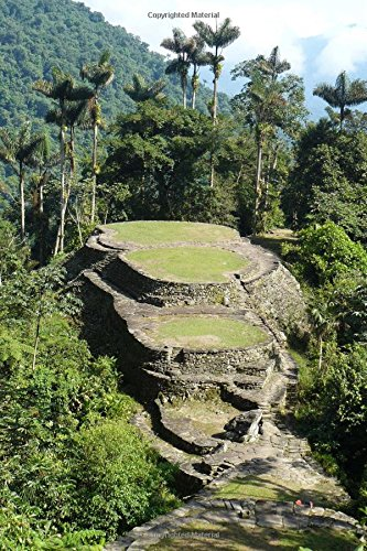 9781535263788: Ciudad Perdida Lost City in Colombia Journal: 150 page lined notebook/diary