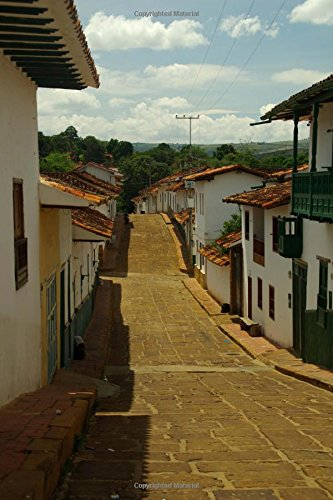 9781535266178: Street in Barichara Colombia Journal: 150 page lined notebook/diary