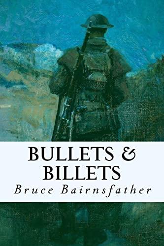 9781535268998: Bullets & Billets