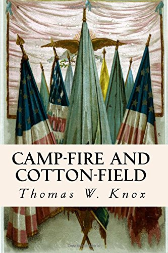 9781535269346: Camp-Fire and Cotton-Field