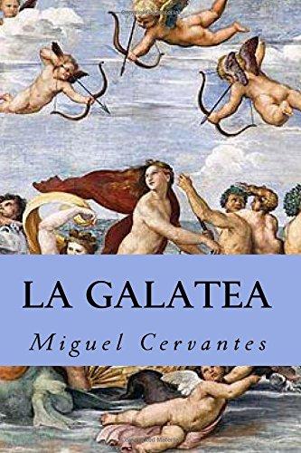 La Galatea: Miguel de Cervantes