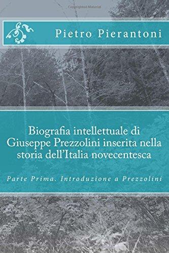 Biografia Intellettuale Di Giuseppe Prezzolini Inserita Nella: Pierantoni, Pietro
