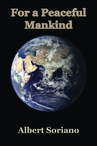 9781535271158: For a Peaceful Mankind