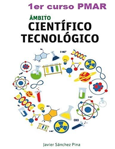 9781535274821: Ambito cientifico-tecnologico. 1er curso PMAR (Spanish Edition)