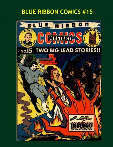 Blue Ribbon Comics #15: The Golden Age Classic --- Mr. Justice - Rang-A-Tang - Doc Strong - TyGor - Corporal Collins -- More!!