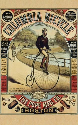 Columbia Bicycle Advertising Lined Writing Journal: 120: Press, Unbound