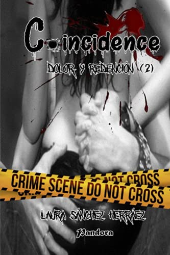 9781535281119: Coincidence: Dolor y redención: Volume 2