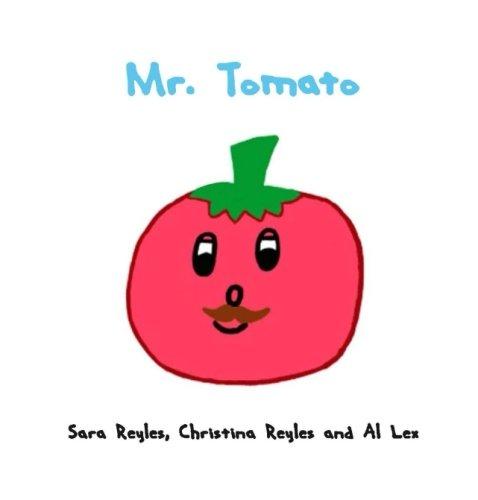 9781535282444: Mr. Tomato