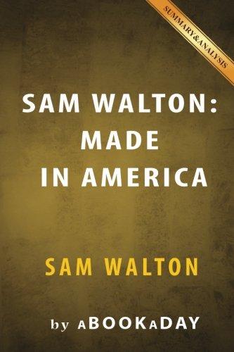 9781535282826: Sam Walton: (Made In America) by Sam Walton | Summary & Analysis
