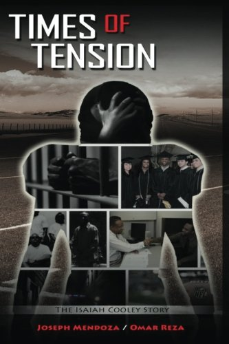 9781535284493: Times of Tension: The Isaiah Cooley Story