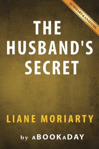 9781535284523: The Husband's Secret: by Liane Moriarty | Summary & Analysis