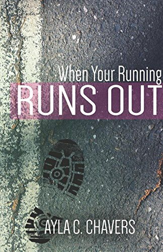 9781535284714: When Your Running Runs Out