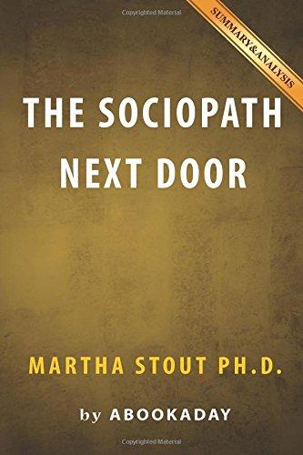 9781535285056: Summary & Analysis: The Sociopath Next Door: by Dr. Martha Stout