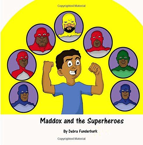 9781535285216: Maddox and the Superheros
