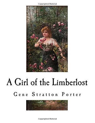 9781535288279: A Girl of the Limberlost