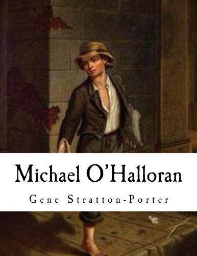 Michael O'Halloran (Gene Stratton-Porter): Gene Stratton-Porter