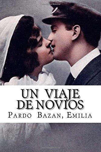 9781535291446: Un viaje de novios (Spanish Edition)