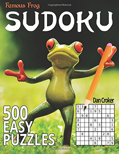 9781535293280: Famous Frog Sudoku 500 Easy Puzzles: A Sharper Pencil Series Book (Volume 1)