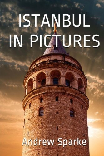 9781535294096: Istanbul In Pictures (Photographics) (Volume 2)