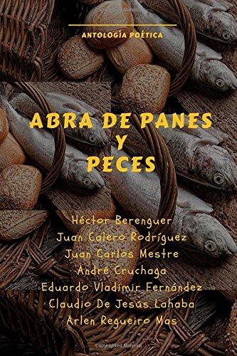 9781535295451: Abra de Panes y Peces (Spanish Edition)