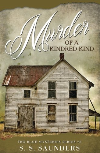 9781535299350: Murder Of A Kindred Kind (Tru Blue Mystery Series) (Volume 2)