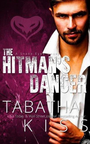 9781535300308: The Hitman's Dancer (The Snake Eyes Series) (Volume 2)