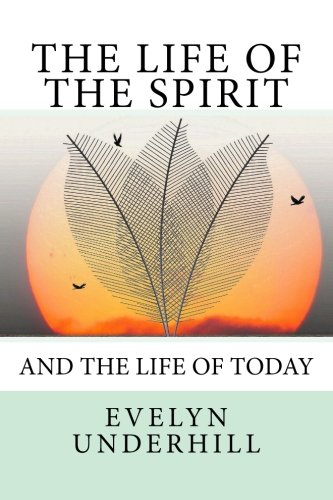 9781535300605: The Life of the Spirit: and the Life of Today