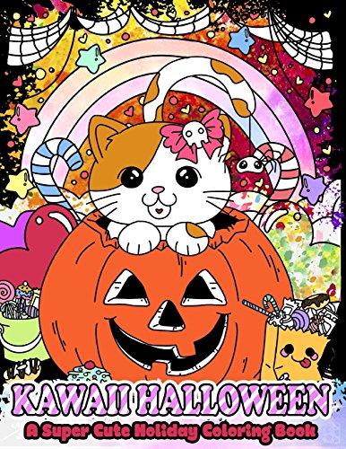 Kawaii Halloween: A Super Cute Holiday Coloring Book (Kawaii, Manga and Anime Coloring Books for ...