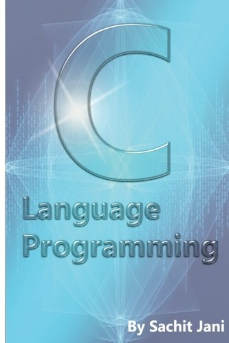 C Language Programming: Jani, Sachit