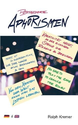 9781535306393: Postmoderne Aphorismen: Gedankenfetzen zum Paradoxon der Postmoderne
