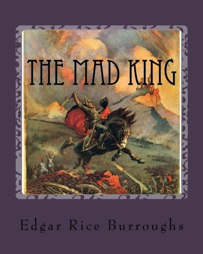 9781535306522: The Mad King