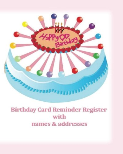 9781535309349: Birthday Card Reminder Register with names & addresses (Special Occasion)