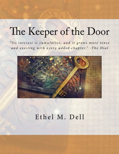 9781535310086: The Keeper of the Door