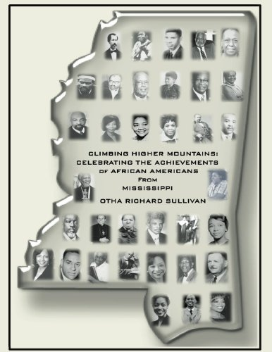 9781535310239: Climbing Higher Mountains:: Celebrating the Achievements of African Americans from Mississippi