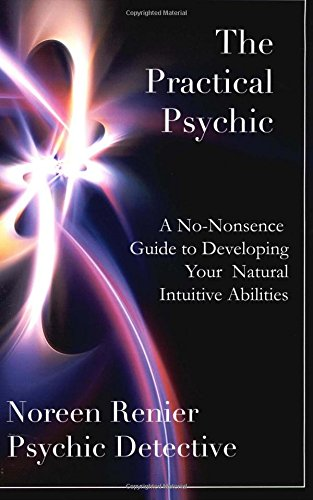 9781535312790: The Practical Psychic: A No-Nonsense Guide to Developing Your Natural Intuitive Abilities