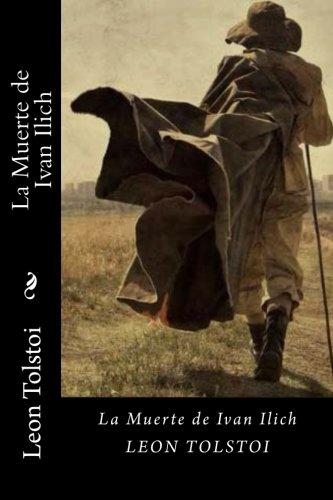 9781535318013: La Muerte de Ivan Ilich (Spanish Edition)