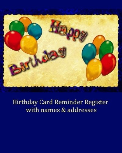 9781535320665: Birthday Card Reminder Register with names & addresses (Special Occasion)