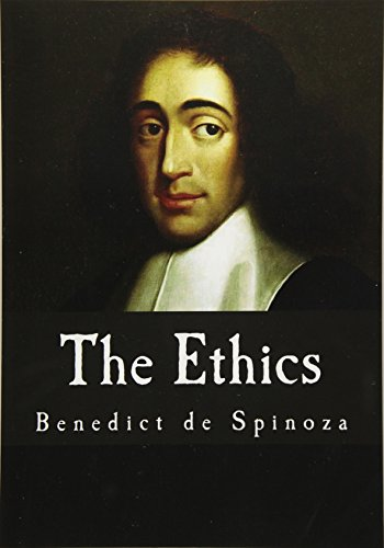 9781535321679: The Ethics: Ethica Ordine Geometrico Demonstrata (Benedict de Spinoza)
